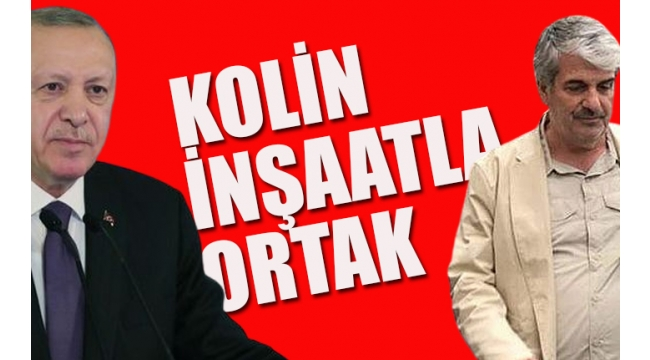 Erdoğan'ın dünürüne milyonluk ihale