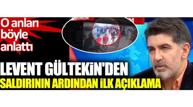 BAKIRKÖY'DE GAZETECİ LEVENT GÜLTEKİN'E ORGANİZE SALDIRI!