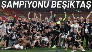 Süper Lig'de tarihi akşam! 2020-2021 sezonunun şampiyonu Beşiktaş oldu