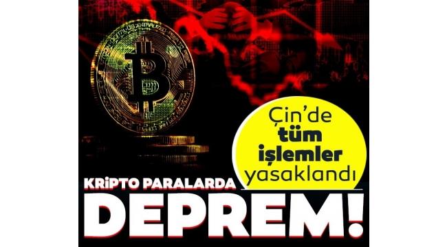 Bitcoin ve kripto paralar için deprem: Çin'de tüm işlemler yasaklandı